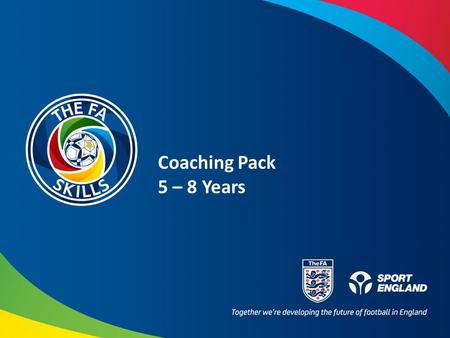 Coaching Pack 5 – 8 Years.