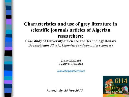 Characteristics and use of grey literature in scientific journals articles of Algerian researchers: Case study of University of Science and Technology.