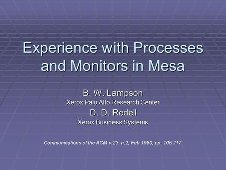 Experience with Processes and Monitors in Mesa