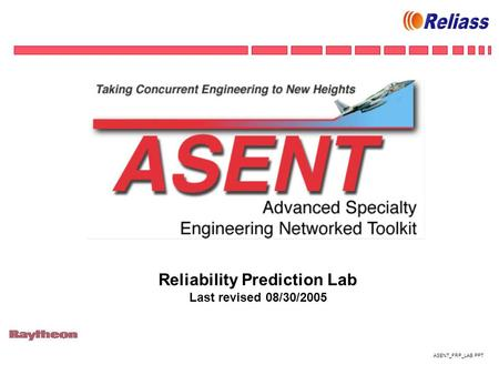 ASENT_FRP_LAB.PPT Reliability Prediction Lab Last revised 08/30/2005.