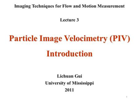Particle Image Velocimetry (PIV) Introduction