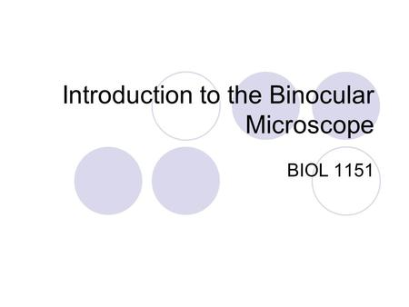 Introduction to the Binocular Microscope