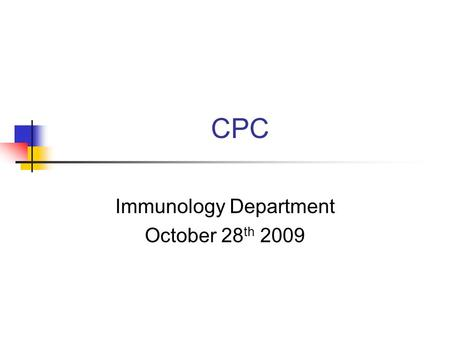 CPC Immunology Department October 28 th 2009. 14 year old male Case history. JG, 14 year old male Intermittent diarrhoea x 3 years Occasional abdominal.