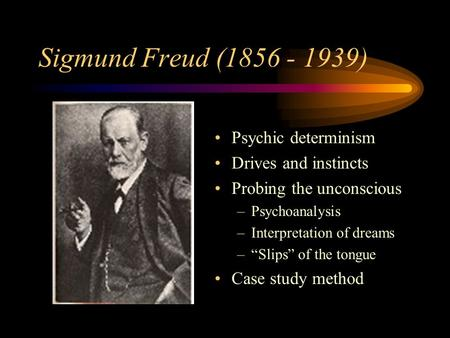 an analysis of freuds psychoanalytical views on the slips of the tongue Discussing the evolution of psychoanalysis slips of the tongue which became a more popular accessible approach compared to freud's psychoanalytical.