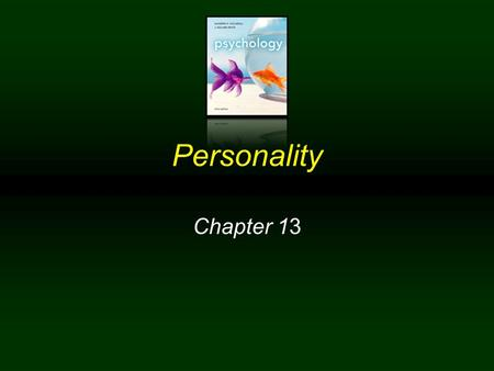 Personality Chapter 13.