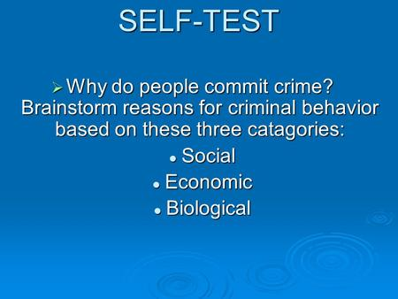 What Are Some Reasons That People Commit Crimes?