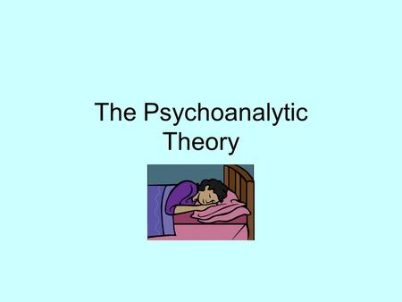 The Psychoanalytic Theory. Applications Psychoanalysis has three applications: –a method of investigation of the mind; –a systematized set of theories.