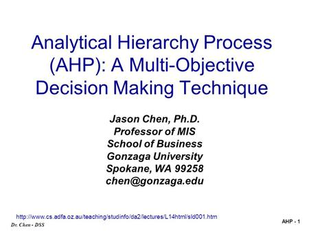 Jason Chen, Ph.D. Professor of MIS School of Business