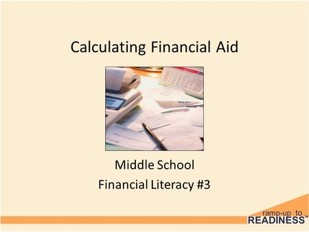 Calculating Financial Aid Middle School Financial Literacy #3.
