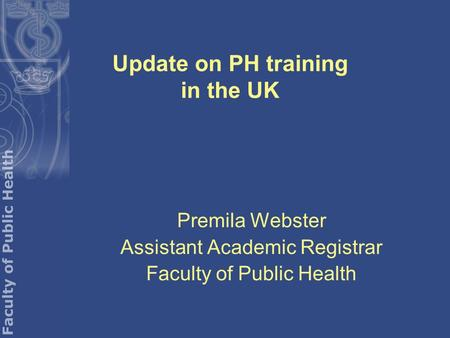 Update on PH training in the UK
