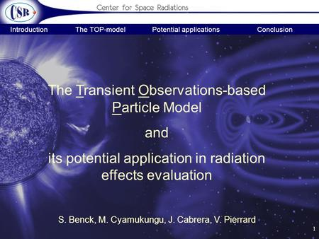 1 Introduction The TOP-modelPotential applicationsConclusion The Transient Observations-based Particle Model and its potential application in radiation.