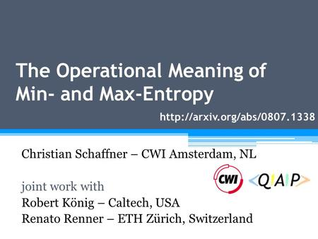 The Operational Meaning of Min- and Max-Entropy