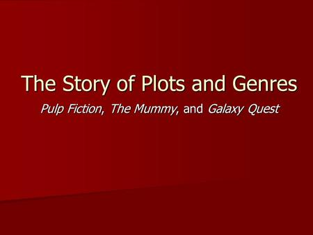 The Story of Plots and Genres