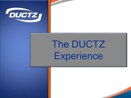 The DUCTZ Experience. A Brief Overview of how DUCTZ Cleans a Heating and Cooling System.