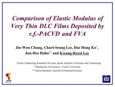 Comparison of Elastic Modulus of Very Thin DLC Films Deposited by r. f