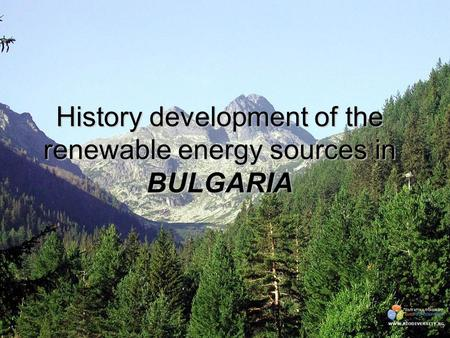 History development of the renewable energy sources in BULGARIA.