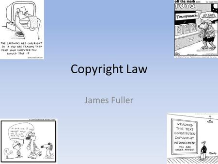 Copyright Law James Fuller. Copyright Basics Applies to all formats – print, electronic, digital Educators may use copyrighted materials under the Fair.