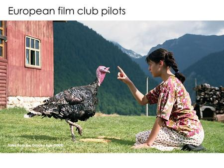 European film club pilots Tales from the Golden Age (2009),