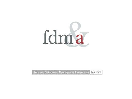 Our Profile Fortsakis, Diakopoulos, Mylonogiannis & Associates (FDMA) is a leading Greek law firm, which provides legal services covering all areas.