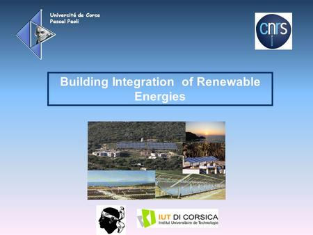 Université de Corse Pascal Paoli Building Integration of Renewable Energies.