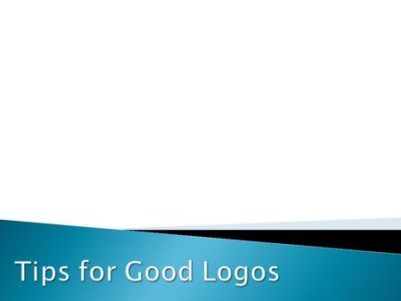 A good logo is distinctive, appropriate, practical, graphic, simple in form and conveys an intended message.