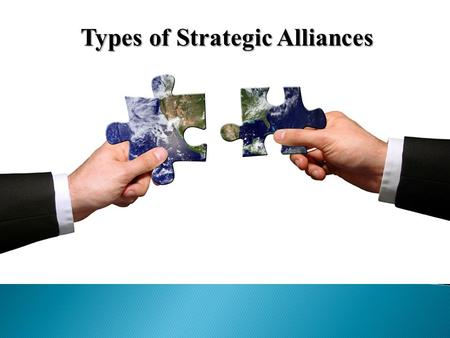Types of Strategic Alliances