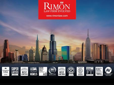 Www.rimonlaw.com. LAW FIRM EVOLVED Our clients consistently receive exceptional representation across our 15 locations, from our corporate, litigation,