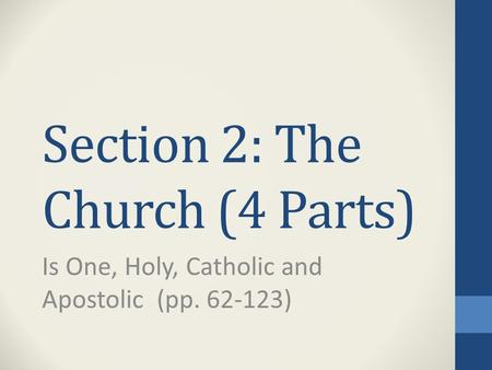 Section 2: The Church (4 Parts)