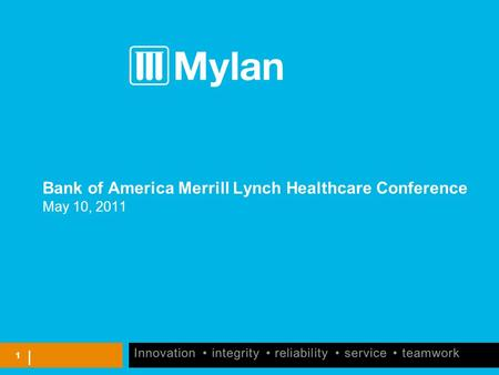 Innovation integrity reliability service <strong>teamwork</strong> HIGHLY CONFIDENTIAL. COPYING OR DISTRIBUTING STRICTLY PROHIBITED. 1 Bank of America Merrill Lynch Healthcare.