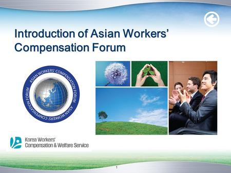 1 Introduction of Asian Workers' Compensation Forum.