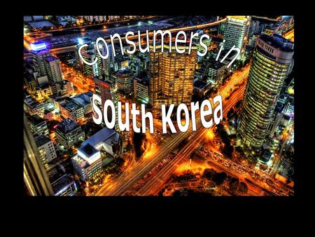 Population: –48,508,972 Capital: – Seoul Administrative Divisions: –9 provinces and 7 metropolitan cities.