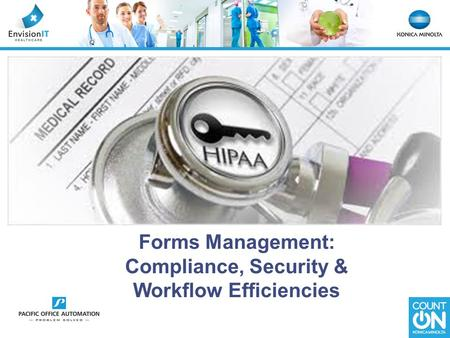 Forms Management: Compliance, Security & Workflow Efficiencies.