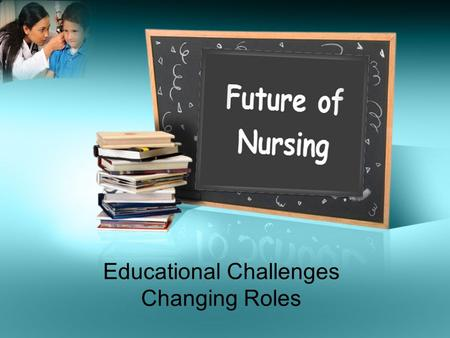 Educational Challenges Changing Roles. E-Line Military.