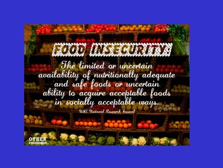 US FOOD SECURITY SCALE 18-Item Scale Includes: 18-Item Scale Includes: 3 items that ask about experiences of the entire household 3 items that ask about.