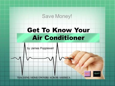 Get To Know Your Air Conditioner by James Popplewell.
