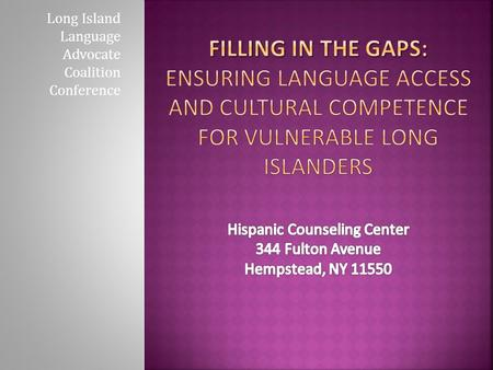 Long Island Language Advocate Coalition Conference.