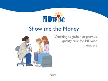 Working together to provide quality care for MDwise members
