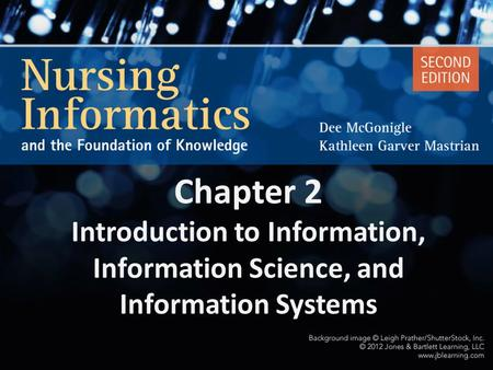 Data Raw facts. Chapter 2 Introduction ­to Information, Information Science, and Information Systems.