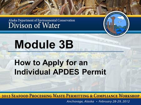 Module 3B How to Apply for an Individual APDES Permit.