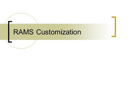 RAMS Customization. Example customizations  Higher-resolution topography  Topography steepness  Vegetation parameters  SST modifications (lakes, bays,
