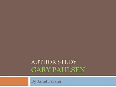 Author Study Gary Paulsen