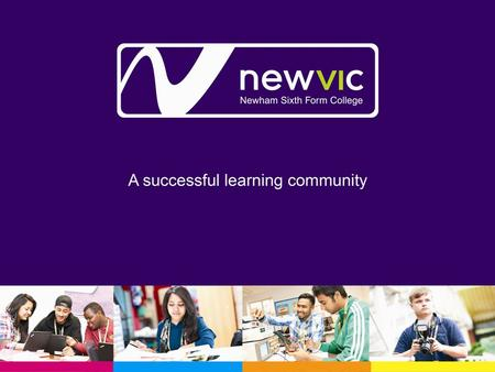 NewVIc's Perspective on Progression to HE from the BTEC Qualification.