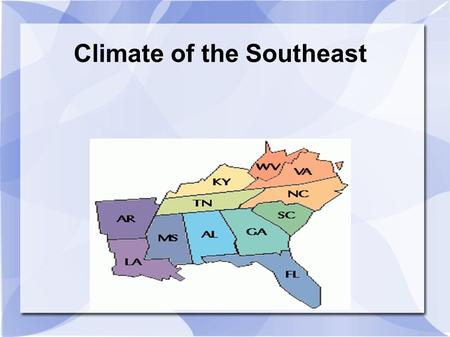 Climate of the Southeast Title. Climate of the Southeast This region has a subtropical climate. This means that the weather is usually humid and hot with.