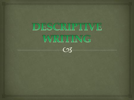   To write a descriptive essay, you'll need to describe a person, object, or event so vividly that the reader feels like he/she could reach out and.