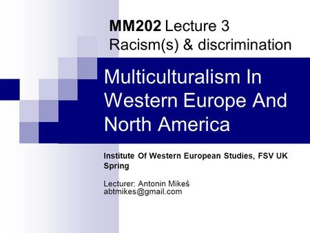 Multiculturalism In Western Europe And North America