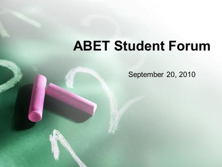 ABET Student Forum September 20, 2010. Review of the criterion Criterion 2: Objectives Criterion 3: Outcomes Criterion 5: Curriculum.