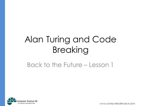 Alan Turing and Code Breaking