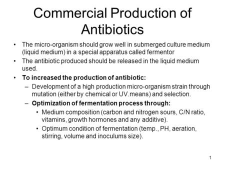 Commercial Production of Antibiotics