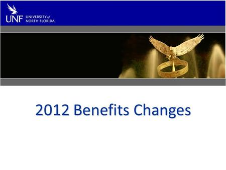 2012 Benefits Changes. 2012 Information and Changes Full-time employee health premiums will stay the same for 2012.Full-time employee health premiums.