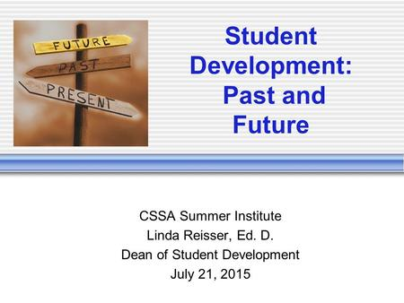 Student Development: Past and Future